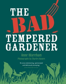 The-Bad-Tempered-Gardener-by-Anne-Wareham